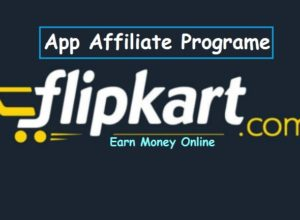 filpkart affiliate programe to earn money online throught app install apps marketing step by step
